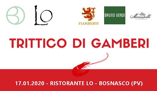 """Serata """"Trittico di Gamberi"""" al ristorante LO (Bosnasco, 17/01/2020)"""